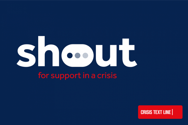 'SHOUT' A Free 24/7 Crisis Text Support Service